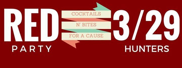 RED Party: Cocktails N' Bites for a Cause 3/29/2017 7:00:00 PM