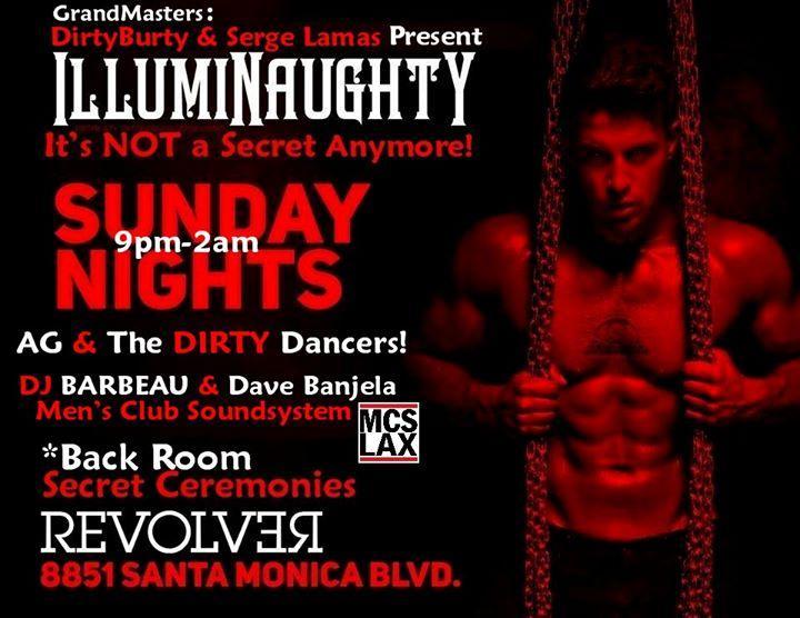 """IllumiNaughty"" SUNDAYS @ Revolver Bar 9pm-2am 11/29/2015 9:00:00 PM"