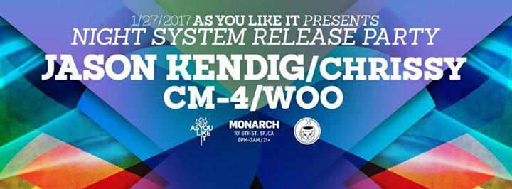 """As You Like It presents """"Night System"""" Release Party Feat. Nackt, Jason Kendig and CM-4 1/27/2017 9:00:00 PM"""