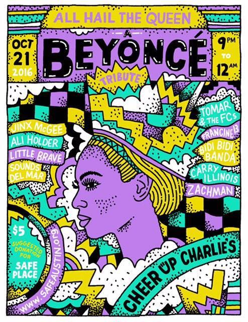 All Hail The Queen: A Beyoncé Tribute 10/21/2016 9:00:00 PM