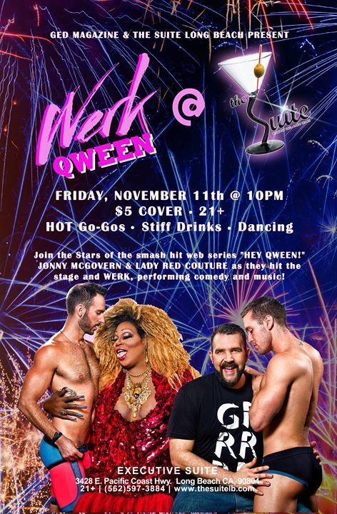 WERK QWEEN at The Suite 11/11/2016 10:00:00 PM