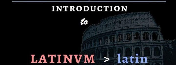 Introduction to Latin, Week 3 8/29/2016 7:00:00 PM