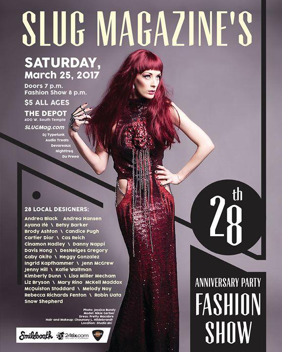 SLUG Magazine's 28th Anniversary Party Fashion Show 3/25/2017 7:00:00 PM