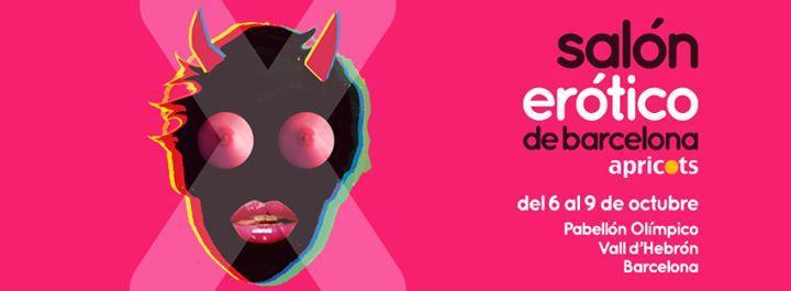 Salón Erótico de Barcelona Apricots (del 6 al 9 de Octubre 2016) 10/6/2016 12:00:00 AM