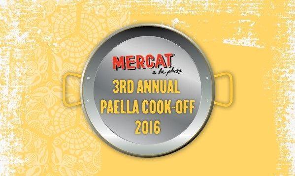 Mercat A La Planxa's 3rd Annual Paella Cook Off 8/25/2016 6:00:00 PM