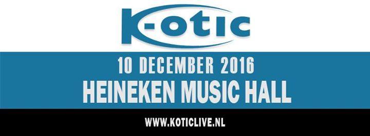 K-otic Live 2016 12/10/2016 6:00:00 PM
