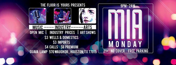 MIA Monday: Music (Open Mic), Industry, and Art. 2/27/2017 9:00:00 PM