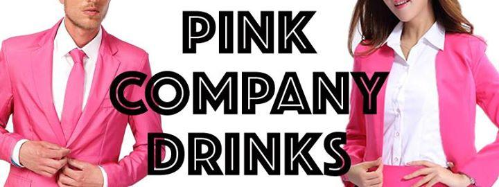 Pink Company Drinks | The Royal Edition 2/2/2017 6:00:00 PM