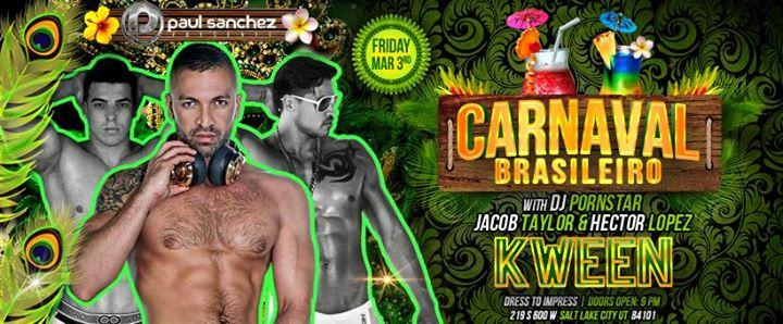 Kween Gay Fridays | Carnaval Brasileiro 3/3/2017 9:00:00 PM
