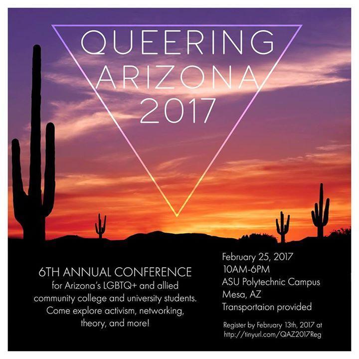 Queering Arizona 2017 2/25/2017 10:00:00 AM