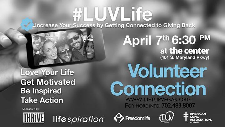 Volunteer Your Way to LUV Life (Discover the life changing power of volunteering.) 4/7/2017 6:30:00 PM