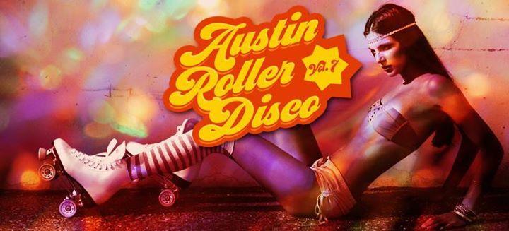 7th Annual Austin Roller Disco 2/11/2017 11:00:00 PM
