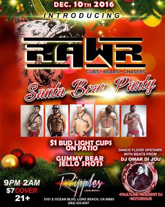 RAWR* Santa Bear Party 12/10/2016 9:00:00 PM