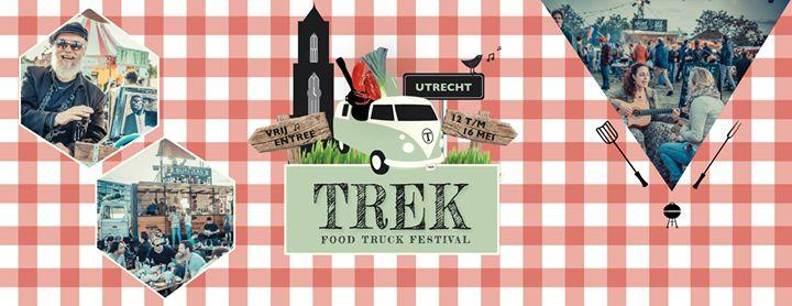Food Truck Festival TREK - UTRECHT '16 5/12/2016 12:00:00 AM