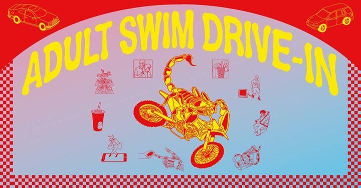 Adult Swim Drive-In: Nashville 8/29/2016 6:15:00 PM