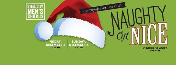 Naughty or Nice, Friday evening performance 12/4/2015 7:30:00 PM