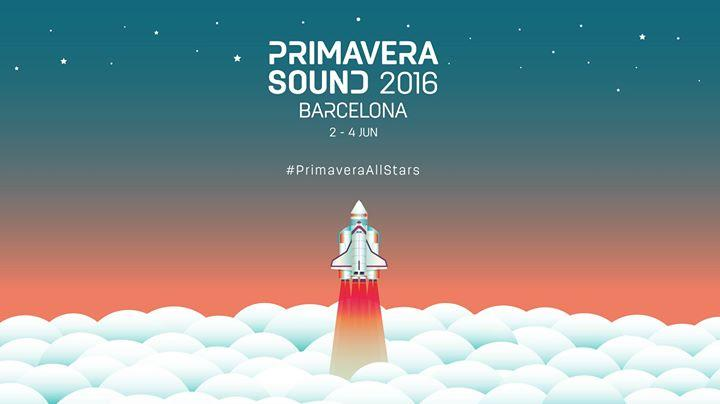 Primavera Sound 2016 Barcelona 6/2/2016 12:00:00 AM