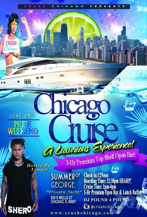 CRUSH CHICAGO CRUISE: PRIDE Weekend 6/25/2016 12:00:00 PM