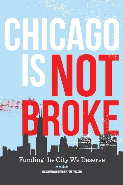 Chicago Is Not Broke: Presentation, Q&A, and book-signing 1/19/2017 7:00:00 PM