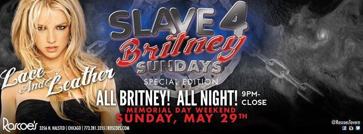 Slave 4 Britney Sundays: Lace & Leather IML Special Edition 5/29/2016 9:00:00 PM