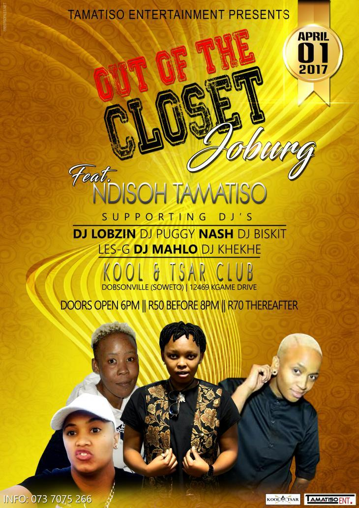 OUT OF THE CLOSET _JOBURG 4/1/2017 6:00:00 PM