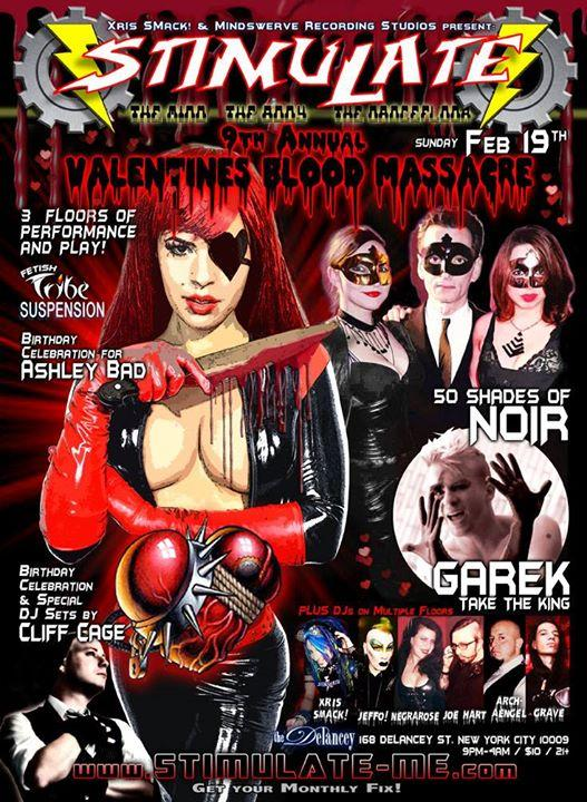 Stimulate 2/19: Valentine's Blood Massacre 9 w/Noir, Garek, 7DJs 2/19/2017 9:00:00 PM