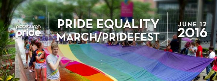 2016 Pittsburgh Pride Equality March / PrideFest 6/12/2016 12:00:00 AM