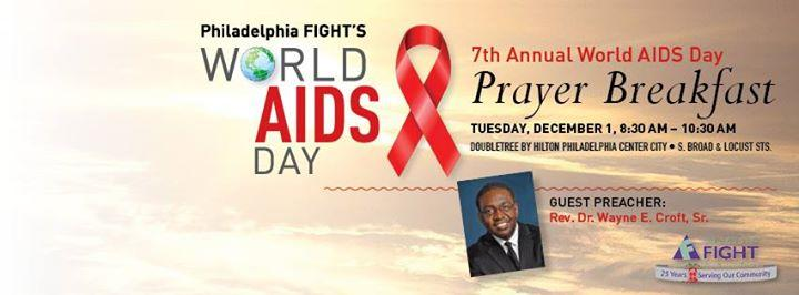 The 7th Annual World AIDS Day Prayer Breakfast 12/1/2015 8:30:00 AM