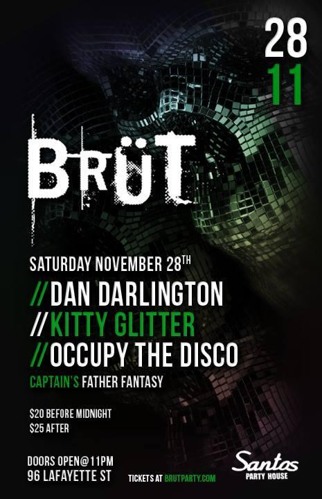 Brut NYC Nov 28th 11/28/2015 11:00:00 PM
