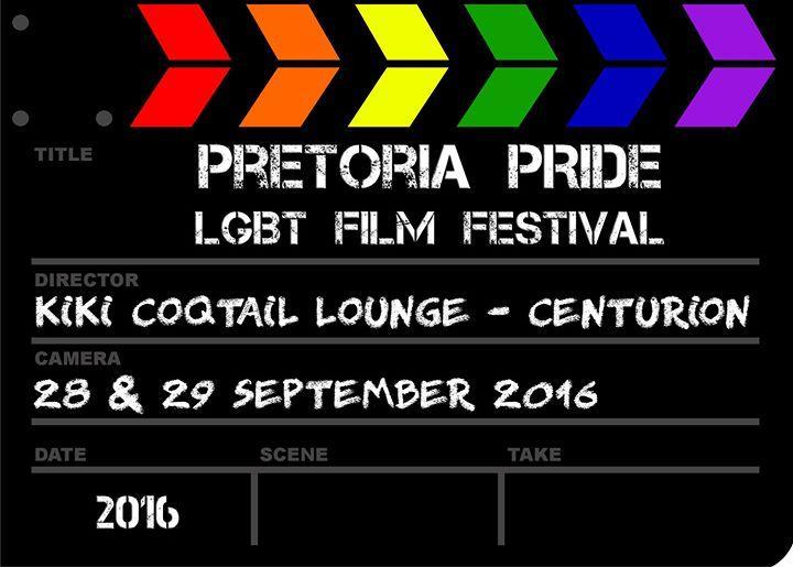 Pretoria Pride LGBTI Film Festival 9/27/2016 7:00:00 PM