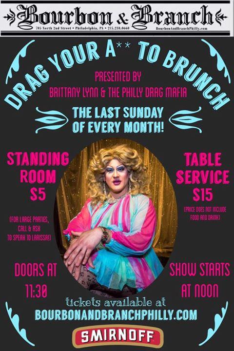 Drag Your A** To Brunch 3/26/2017 11:30:00 AM