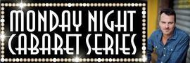 Monday Night Cabaret presents David Lee & Friends 5/2/2016 8:00:00 PM