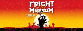 Science on the Rocks: Fright at the Museum 10/21/2016 5:00:00 PM