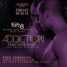 ADDICTION VI GAY PRIDE WEEKEND STAGE48 FRIDAY 06.24.16 6/24/2016 11:00:00 PM