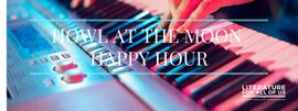 Howl at the Moon Happy Hour 10/21/2016 5:00:00 PM