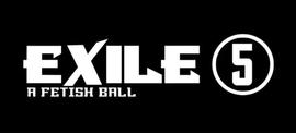 Exile 5 Fetish Ball 8/27/2016 9:00:00 PM