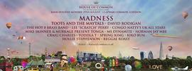 House Of Common - Madness & very special guests 8/29/2016 12:00:00 PM