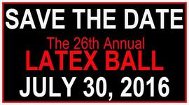 The Latex Ball 2016 7/30/2016 8:00:00 PM