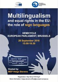 Multilingualism and equal rights in the EU: the role of sign languages 9/28/2016 3:00:00 PM