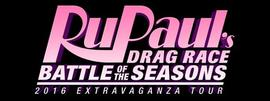 Rupaul's Drag Race: Battle Of The Seasons - 2016 Extravaganza Tour 5/27/2016 8:00:00 PM