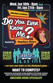Do you even know me? Hilarious game show 1/18/2017 12:00:00 AM