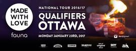 MADE WITH LOVE | Ottawa Qualifiers 2017 1/23/2017 6:00:00 PM