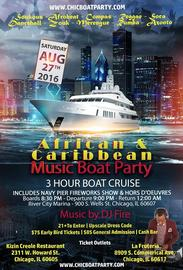 African Caribbean Music Boat Party 8/27/2016 8:30:00 PM