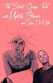 The Stunt Queen Tour  with Mykki Blanco and Cakes Da Killa 3/26/2017 9:00:00 PM