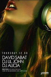 This Thursday! House Music w David Sabat, DJ Alicia, DJ Lil john 12/8/2016 10:00:00 PM
