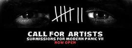 Modern Panic VII - Call for Artists 6/30/2016 12:00:00 PM