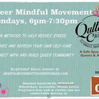 Queer Mindful Movement Mondays 8/29/2016 6:00:00 PM
